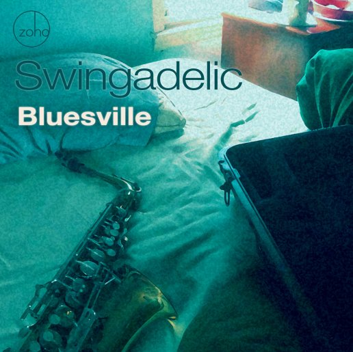 Swingadelic - Bluesville