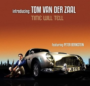 Tom van der Zaal - Time Will Tell