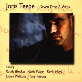 Joris Teepe - Seven Days A Week