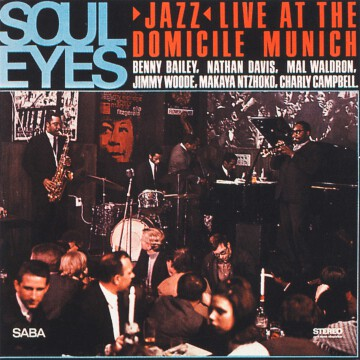 Benny Bailey - Soul Eyes