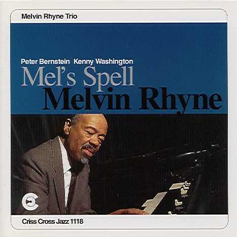 Melvin Rhyne - Mel's Spell