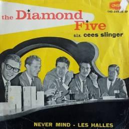The Diamond Five - Never Mind