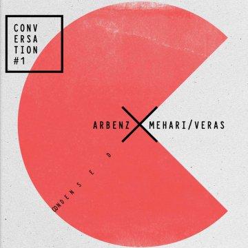 Arbenz Mehari Veras - Conversations #1- Condensed