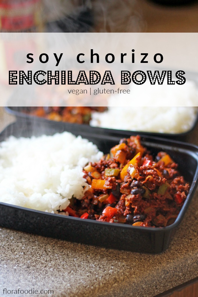 soy chorizo enchilada bowls