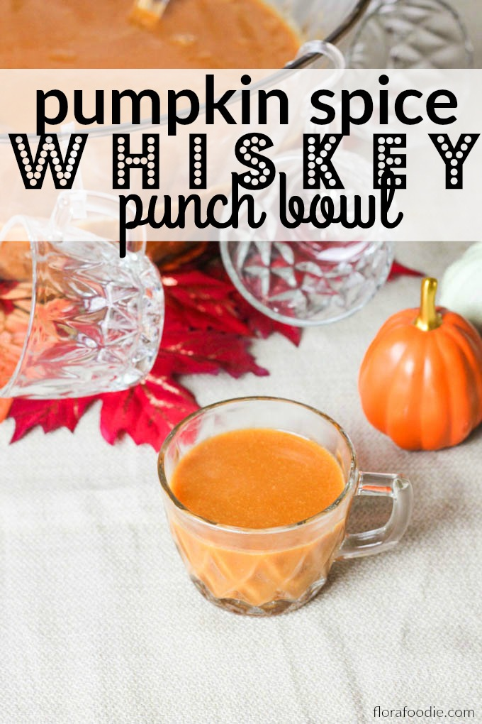 Pumpkin Spice Whiskey Punch Bowl