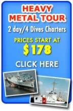 Heavy Metal Tour Dives Charters