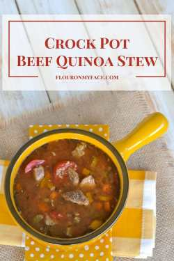 Unique Crock Pot Beef Quinoa Stew Recipe Via Healthy Crock Pot Beef Quinoa Stew Flour On My Face Soup Vs Stew Vs Chowder Soup Stew Restaurant