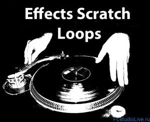 Скачать Effects Scratch Loops для Hip-Hop, RnB для FL Studio