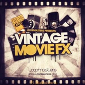 Loopmasters Vintage Movie FX - для FLStudio