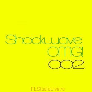 Shockwave - Shockwave OMG 002 для FL Studio