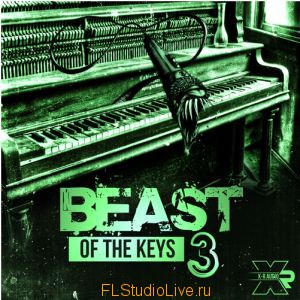 Коллекция лупов X-R Audio Beast Of The Keys 3 для FL Studio
