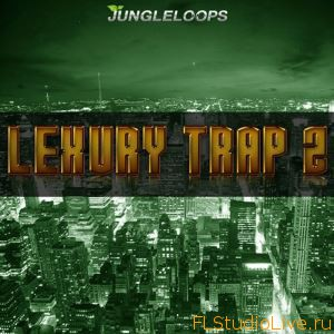 Скачать сэмплы для FL studio Jungle Loops Lexury Trap Vol 2