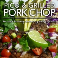 Best Grilled Pork Chops with Pico de Gallo - Low Carb | Gluten Free