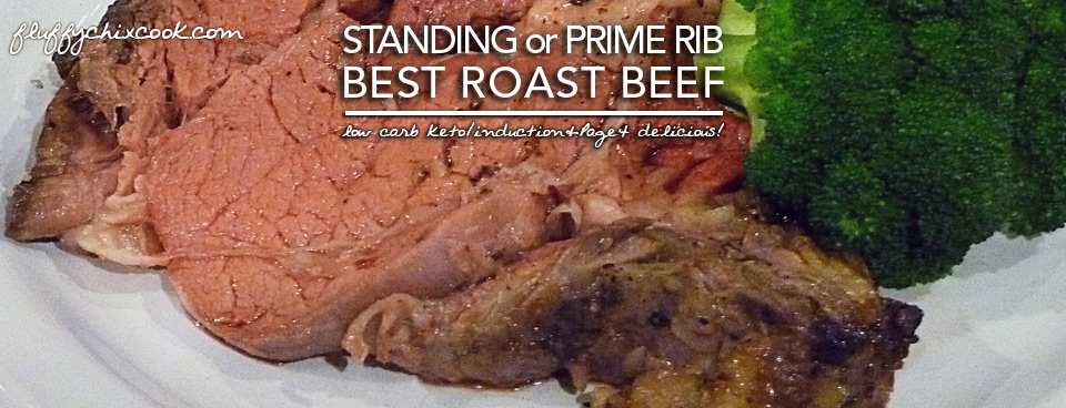 The Best Standing Rib Roast \u2013 Ever! Keto Magic (We Cain\u0027t Make This