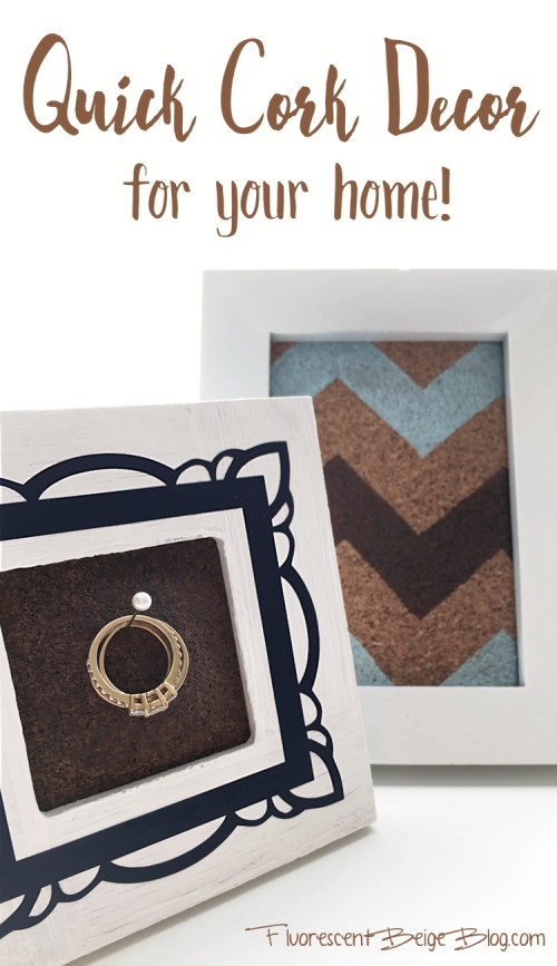 Quick Cork Decor for your home