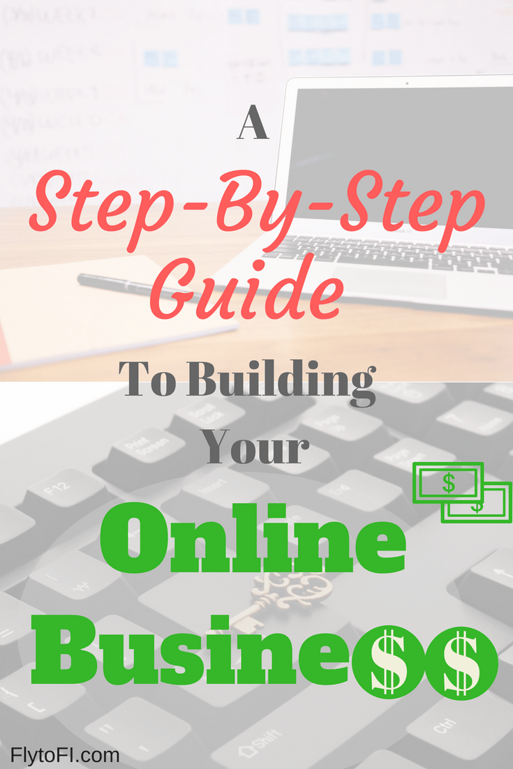 Business Step A Step By Step Guide To Building Your Online Business Fly To Fi