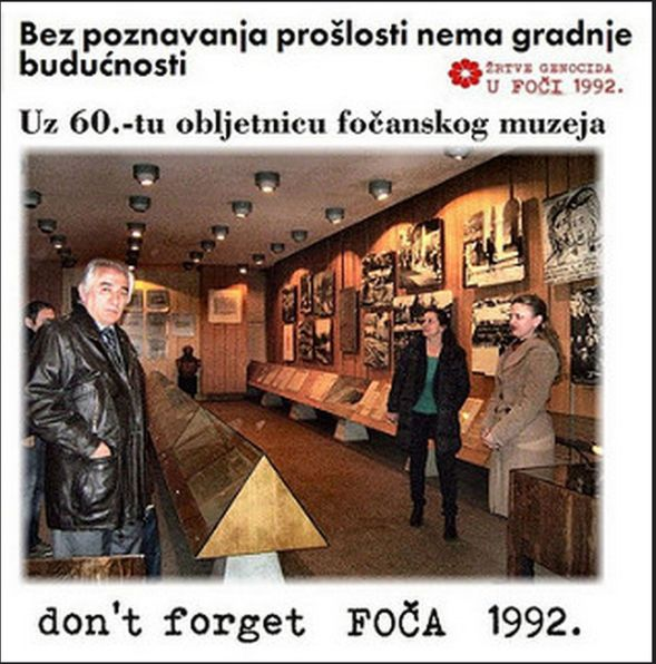Foča 1992. - 1995. - uz 60.-tu obljetnicu fočanskog muzeja