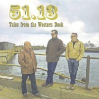51.13 - Tales From The Western Dock (Ropewalk Records)