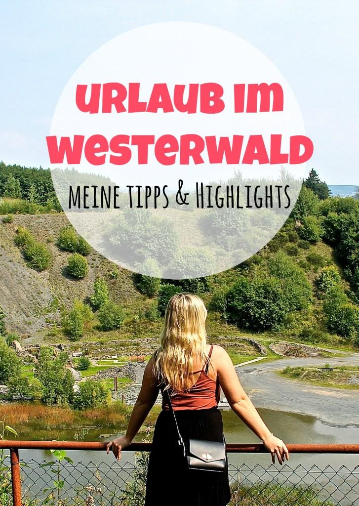 Tipps und Highlights im Westerwald
