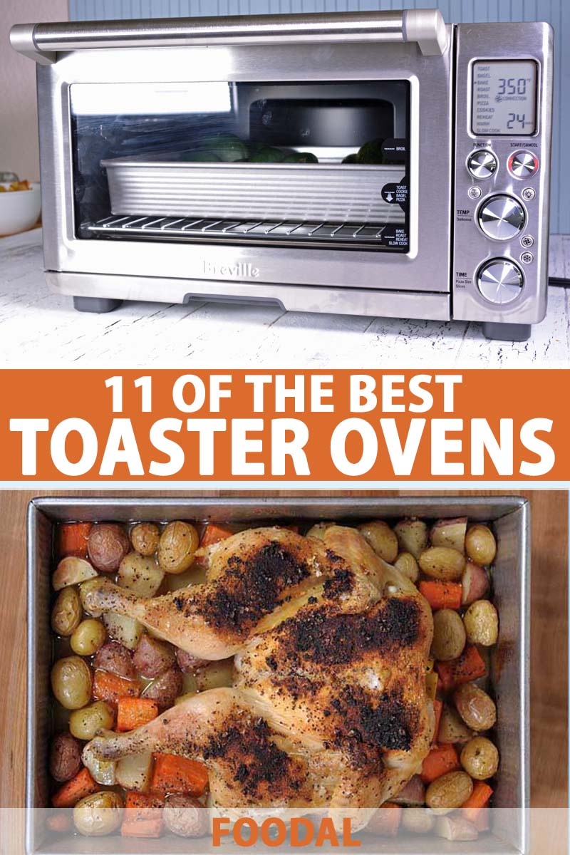 The 11 Best Toaster Ovens For Your Kitchen In 2020 Foodal