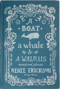 Renee Erickson's delightful cookbook