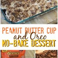Peanut Butter Cup & Oreo No-Bake Layered Dessert