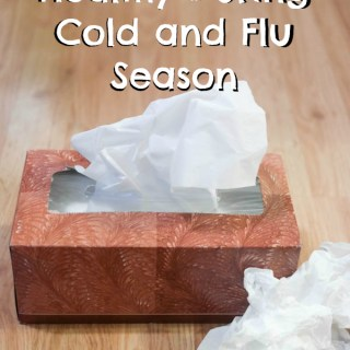 10 Tips to Stay Healthy During Cold and Flu Season #HealthierHome