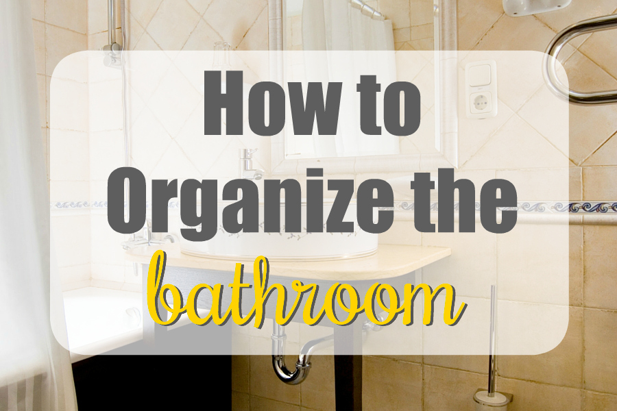 Need to organize the bathroom but don't know where to start OR how to keep it that way? Then you NEED these tips for keeping the bathroom organized!