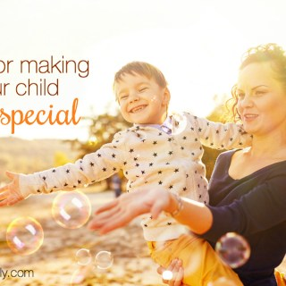 Tips for Making Your Child Feel Special