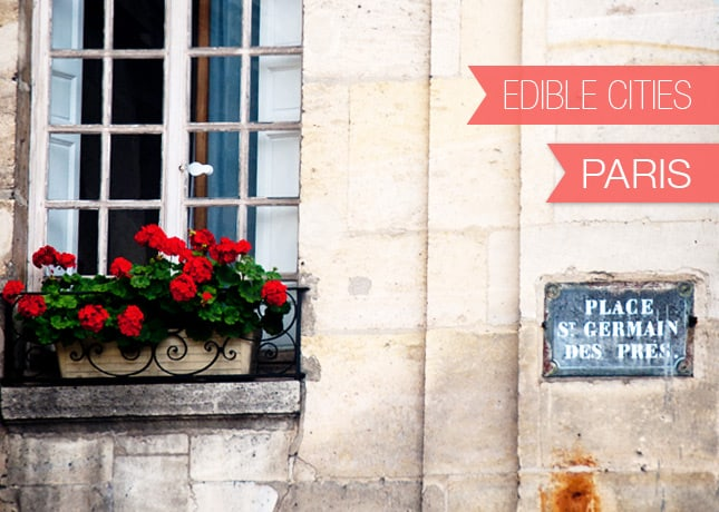 {Edible Cities} Paris, with Mardi from eat. live. travel. write. / FoodNouveau.com