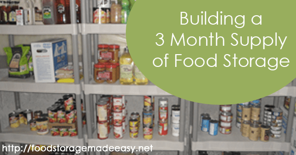 Jodi39s 3 Month Plan Revisited Food Storage Made Easy