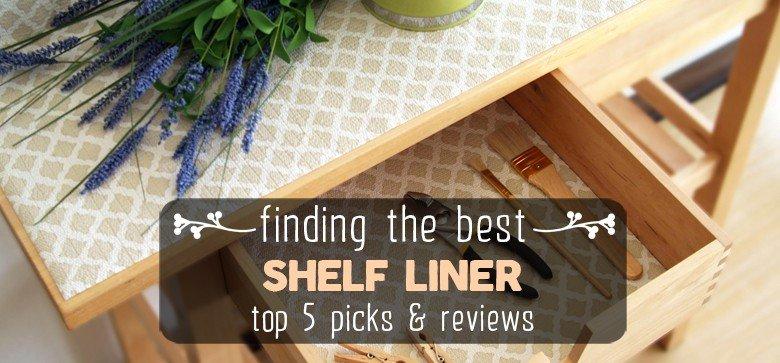 Best Shelf Liner Reviews 2018 Top 5 Picks Food Talko