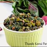 Thandu Keerai / Mulai Keerai Poriyal