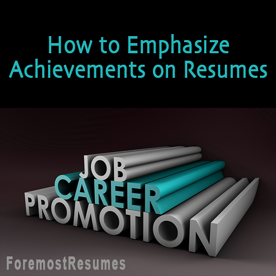 What to Emphasize on a Resume Professional Achievements