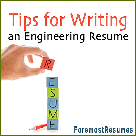 Engineering Resume Writing Tips - Tips For Resumes