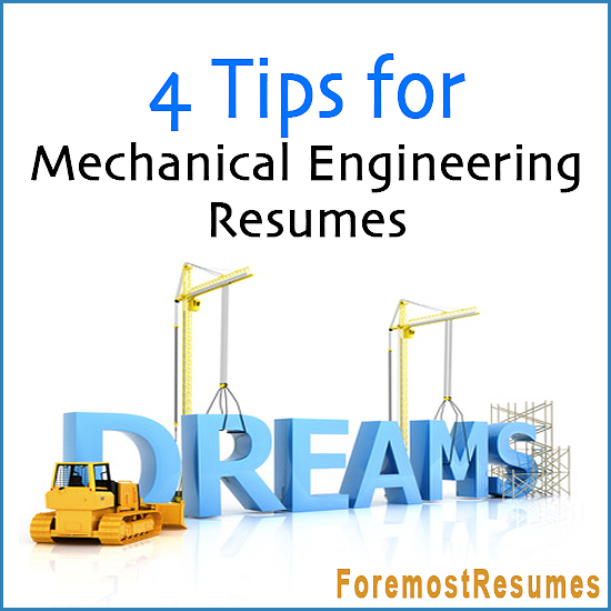 Resume Tips for Mechanical Engineers - tips for resumes
