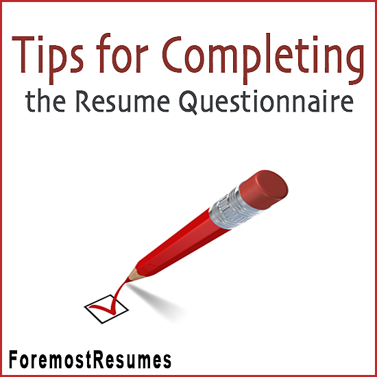 Tips for Completing the Resume Questionnaire - the resume place
