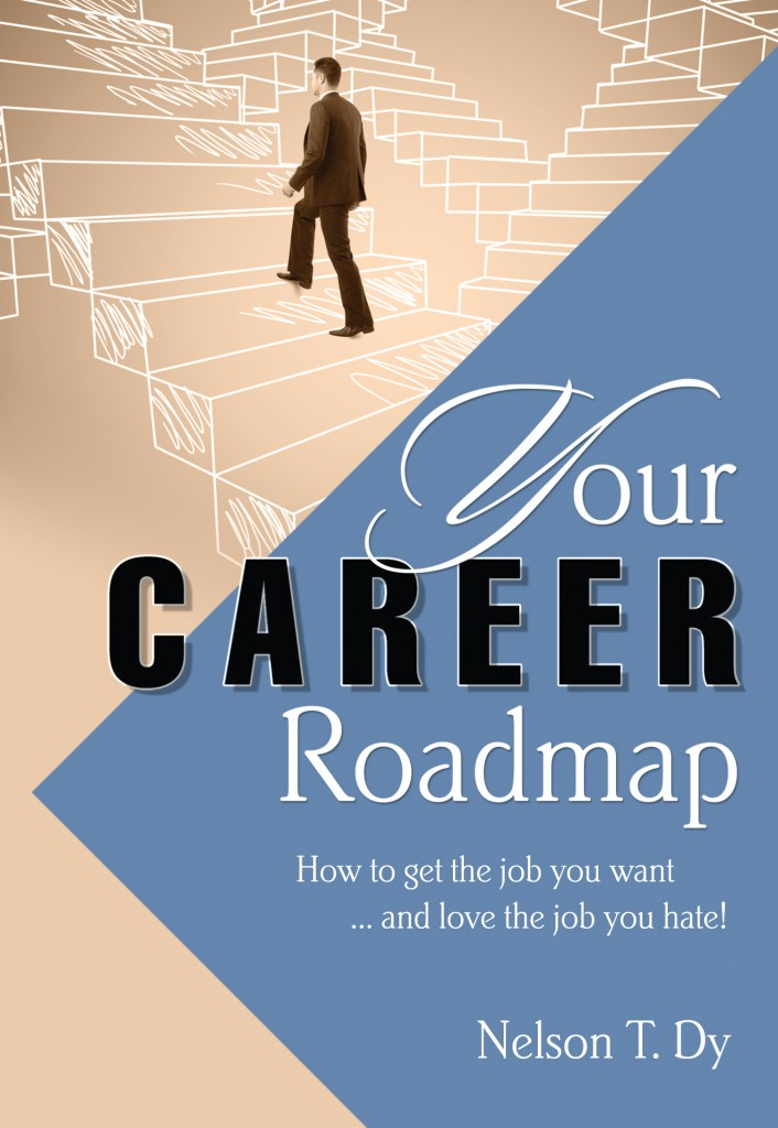Your Career Roadmap (How to get the job you want\u2026 and love the job