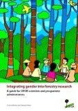 Integrating gender into forestry research: A guide for CIFOR scientists and programme administrators
