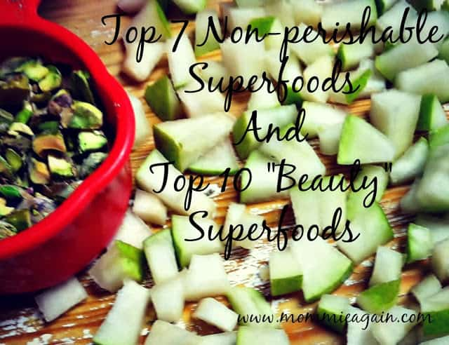 Top 7 Non-perishable Superfoods and 10 Beauty Superfoods