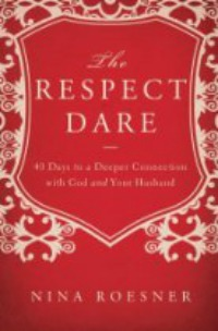 The Respect Dare, by Nina Roesner