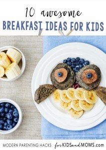 Breakfast Ideas for Kids via forkidsandmoms
