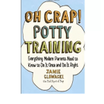 oh-crap-potty-training-guide-by-jamie-glowacki