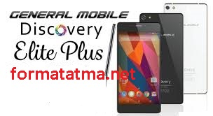 General Mobile Discovery Elite Plus format atma