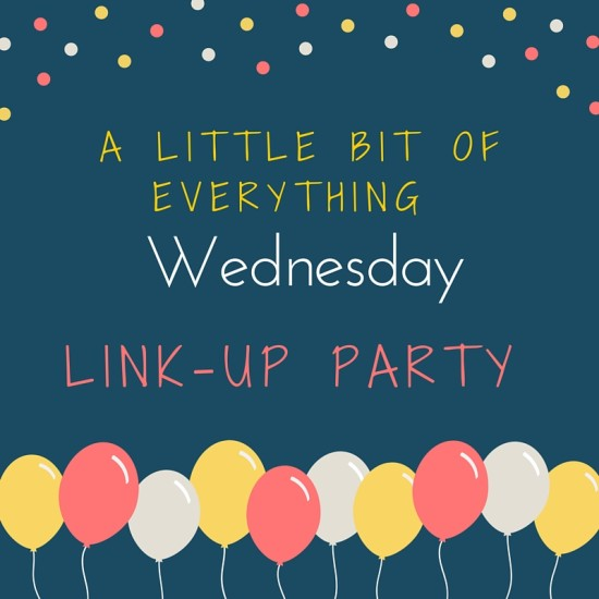 #Alittlebitofeverything Wed. Linky Party #38