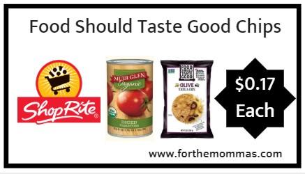 Shoprite Food Should Taste Good Chips More Only 017
