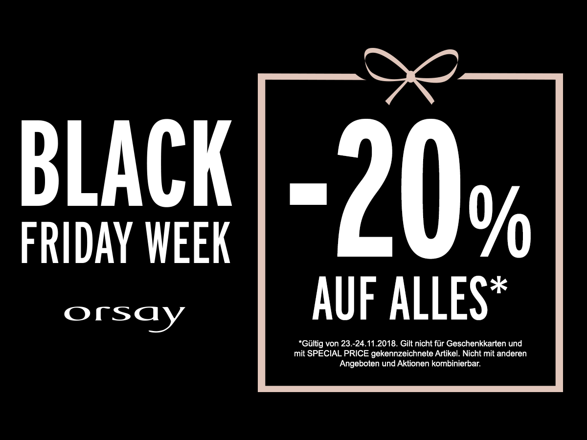 Black Friday Week Bei Orsay Forum Gummersbach