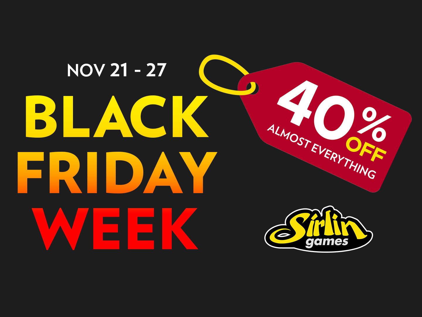 Black Week Sale Huge 40 Off Black Friday Week Sale General Discussion Sirlin