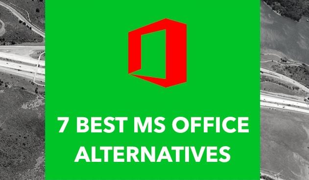 7 Best Alternatives To Microsoft Office Suite \u2014 2018 Edition
