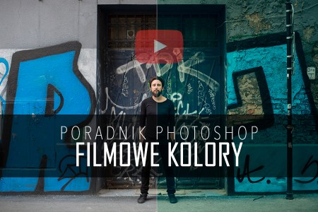 poradnik photoshop filmowe kolory